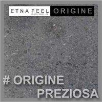 ETNA FEEL - Pietra Lavica dell'Etna Serie #Origine #Preziosa60.30.2